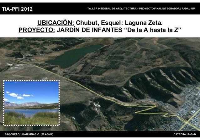 TIA-PFI 2012                         TALLER INTEGRAL DE ARQUITECTURA – PROYECTO FINAL INTEGRADOR   FADAU UM              U...