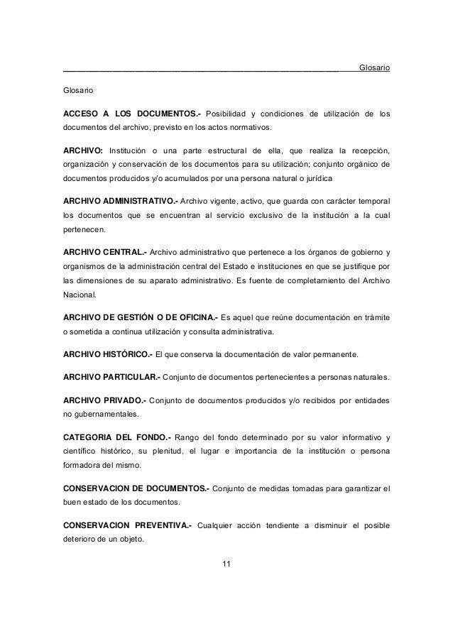 _____________________________________________________________ Glosario 11 Glosario ACCESO A LOS DOCUMENTOS.- Posibilidad y...