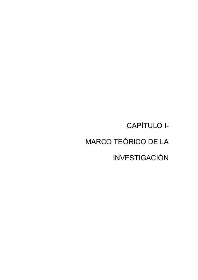 CAPÍTULO I- MARCO TEÓRICO DE LA INVESTIGACIÓN