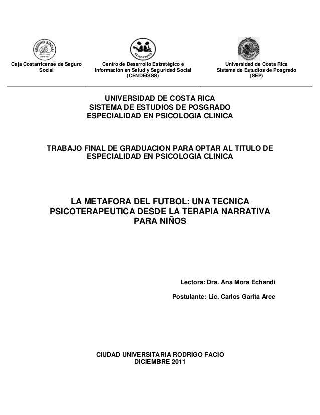 Caja Costarricense de Seguro Social Centro de Desarrollo Estratégico e Información en Salud y Seguridad Social (CENDEISSS)...