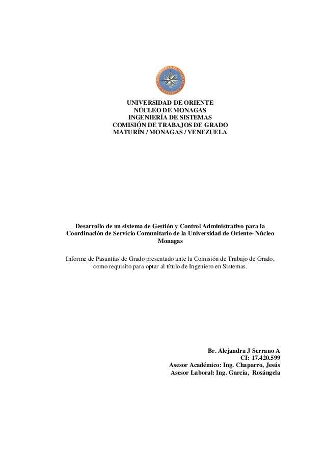 UNIVERSIDAD DE ORIENTE NÚCLEO DE MONAGAS INGENIERÍA DE SISTEMAS COMISIÓN DE TRABAJOS DE GRADO MATURÍN / MONAGAS / VENEZUEL...