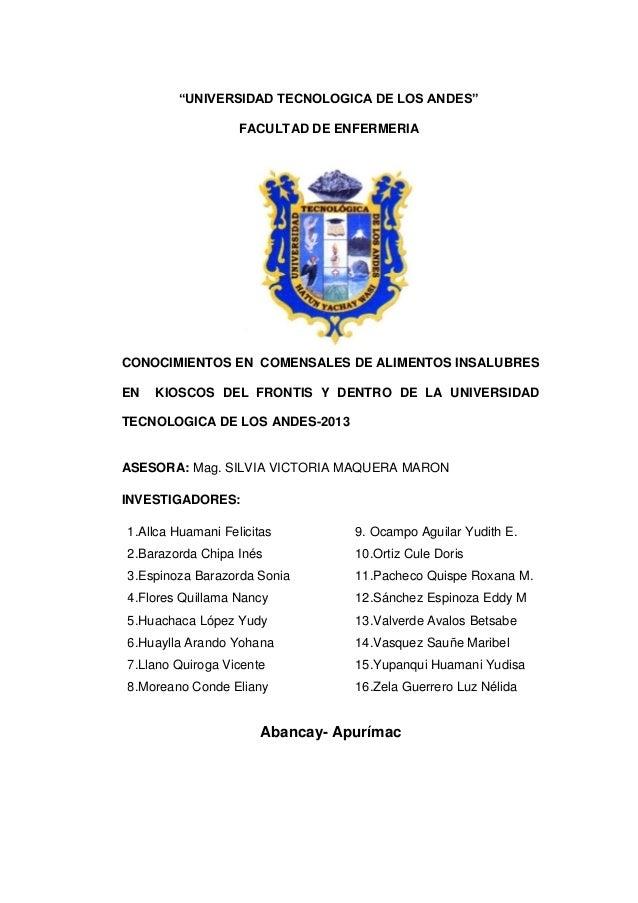 """""""UNIVERSIDAD TECNOLOGICA DE LOS ANDES"""" FACULTAD DE ENFERMERIA  CONOCIMIENTOS EN COMENSALES DE ALIMENTOS INSALUBRES EN  KIO..."""
