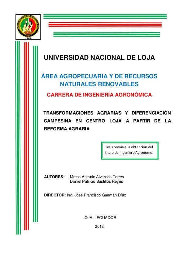UNIVERSIDAD NACIONAL DE LOJAÁREA AGROPECUARIA Y DE RECURSOSNATURALES RENOVABLESCARRERA DE INGENIERÍA AGRONÓMICATRANSFORMAC...