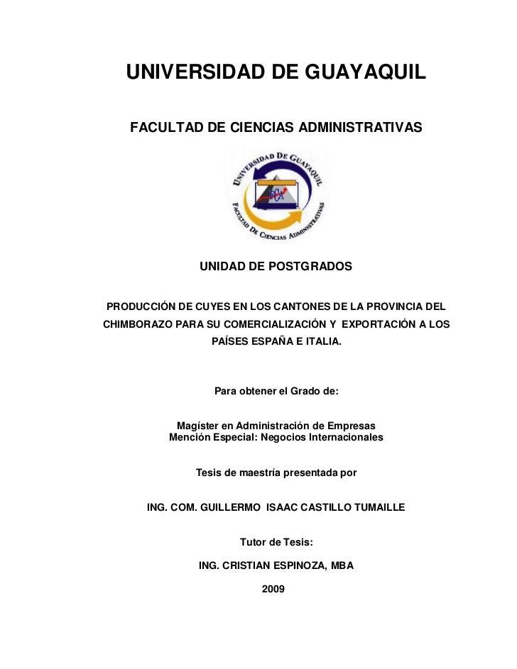 UNIVERSIDAD DE GUAYAQUIL      FACULTAD DE CIENCIAS ADMINISTRATIVAS                    UNIDAD DE POSTGRADOS   PRODUCCIÓN DE...