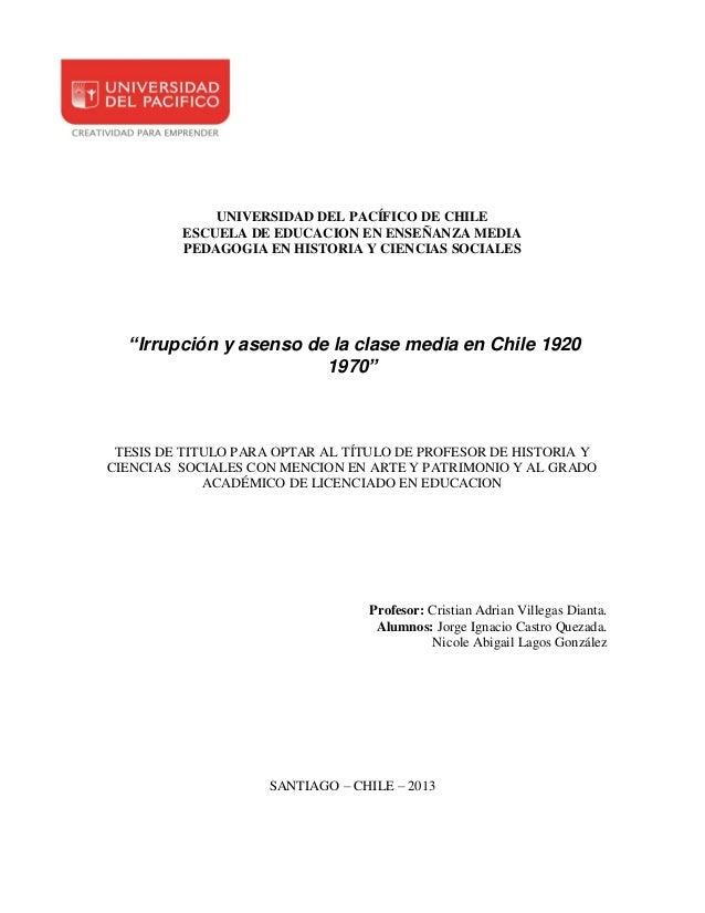 """UNIVERSIDAD DEL PACÍFICO DE CHILE ESCUELA DE EDUCACION EN ENSEÑANZA MEDIA PEDAGOGIA EN HISTORIA Y CIENCIAS SOCIALES  """"Irru..."""