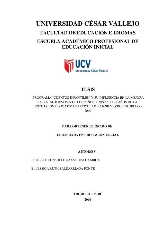 UNIVERSIDAD CÉSAR VALLEJO    FACULTAD DE EDUCACIÓN E IDIOMAS   ESCUELA ACADÉMICO PROFESIONAL DE           EDUCACIÓN INICIA...