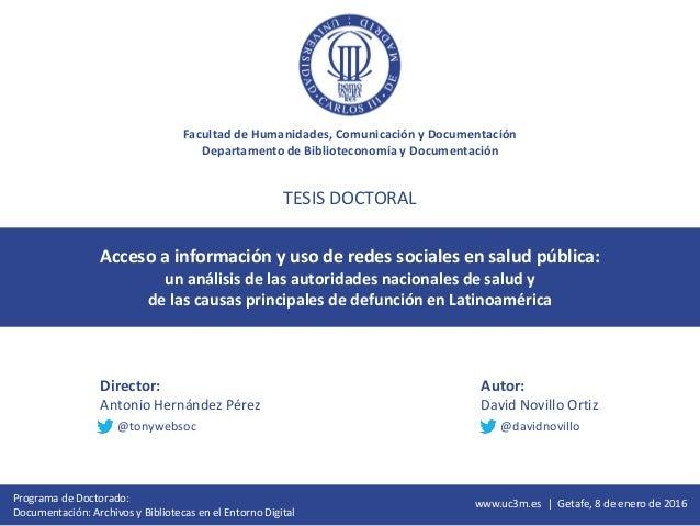 Facultad de Humanidades, Comunicación y Documentación Departamento de Biblioteconomía y Documentación Acceso a información...