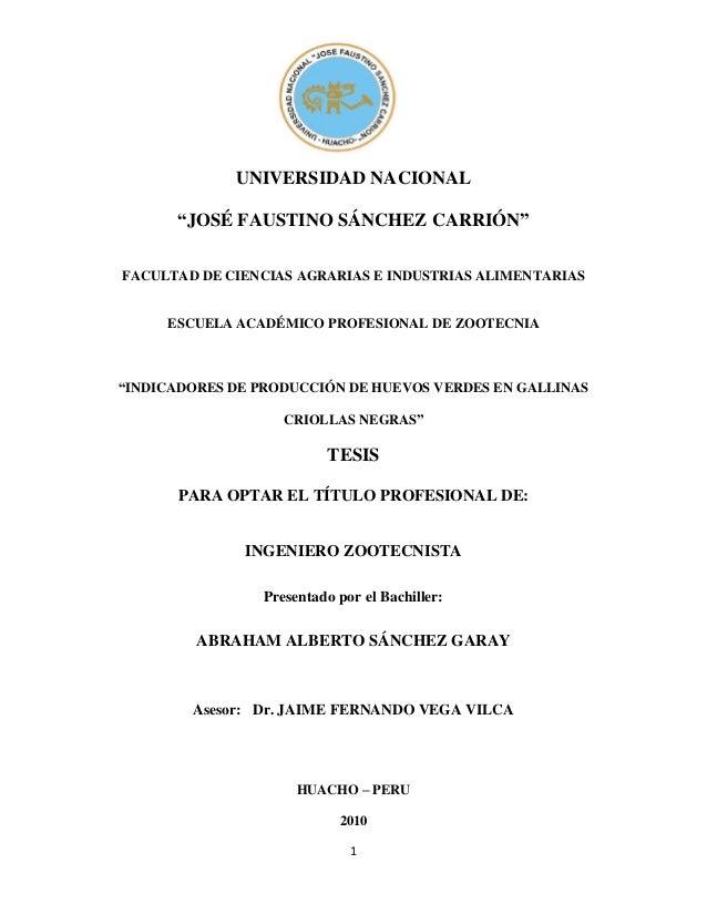 """1 UNIVERSIDAD NACIONAL """"JOSÉ FAUSTINO SÁNCHEZ CARRIÓN"""" FACULTAD DE CIENCIAS AGRARIAS E INDUSTRIAS ALIMENTARIAS ESCUELA ACA..."""