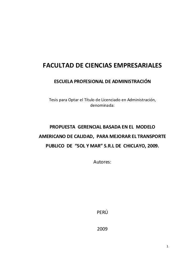 FACULTAD DE CIENCIAS EMPRESARIALES       ESCUELA PROFESIONAL DE ADMINISTRACIÓN      Tesis para Optar el Título de Licencia...