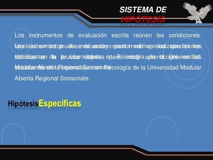SISTEMA DE                                        HIPÓTESIS Los instrumentos de evaluación escrita reúnen las condiciones ...