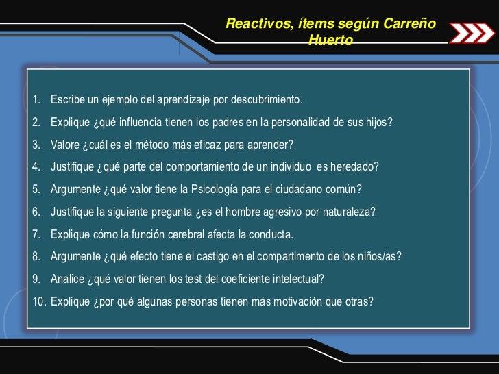 Reactivos, ítems según Carreño                                                        Huerto1. Escribe un ejemplo del apre...