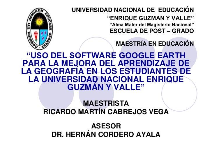 """UNIVERSIDAD NACIONAL DE EDUCACIÓN                    """"ENRIQUE GUZMAN Y VALLE""""                    """"Alma Mater del Magisteri..."""