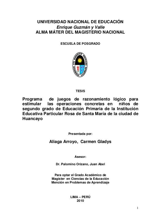 1 UNIVERSIDAD NACIONAL DE EDUCACIÓN Enrique Guzmán y Valle ALMA MÁTER DEL MAGISTERIO NACIONAL ESCUELA DE POSGRADO TESIS Pr...