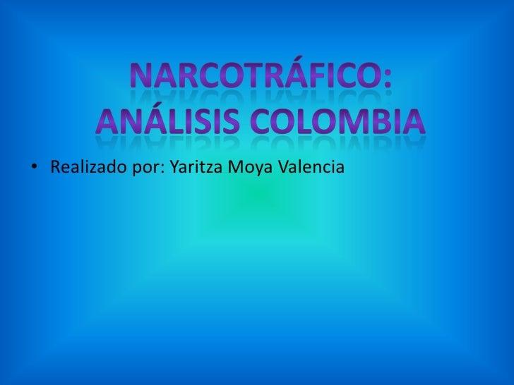 • Realizado por: Yaritza Moya Valencia