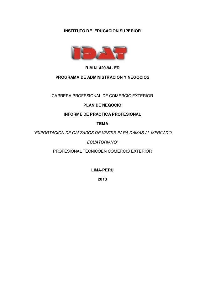 INSTITUTO DE EDUCACION SUPERIOR                     R.M.N. 420-94- ED        PROGRAMA DE ADMINISTRACION Y NEGOCIOS       C...