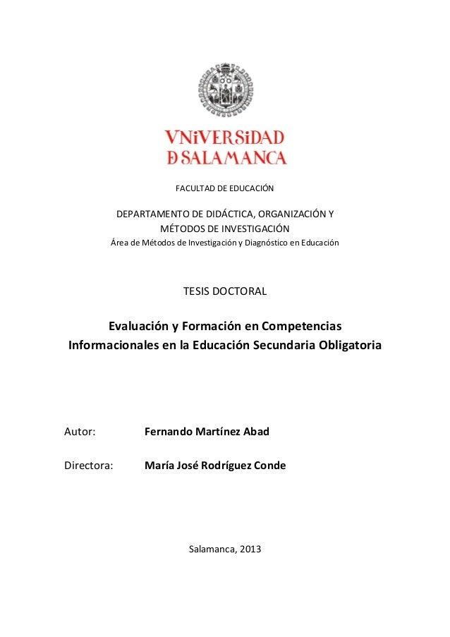 FACULTAD DE EDUCACIÓNDEPARTAMENTO DE DIDÁCTICA, ORGANIZACIÓN YMÉTODOS DE INVESTIGACIÓNÁrea de Métodos de Investigación y D...