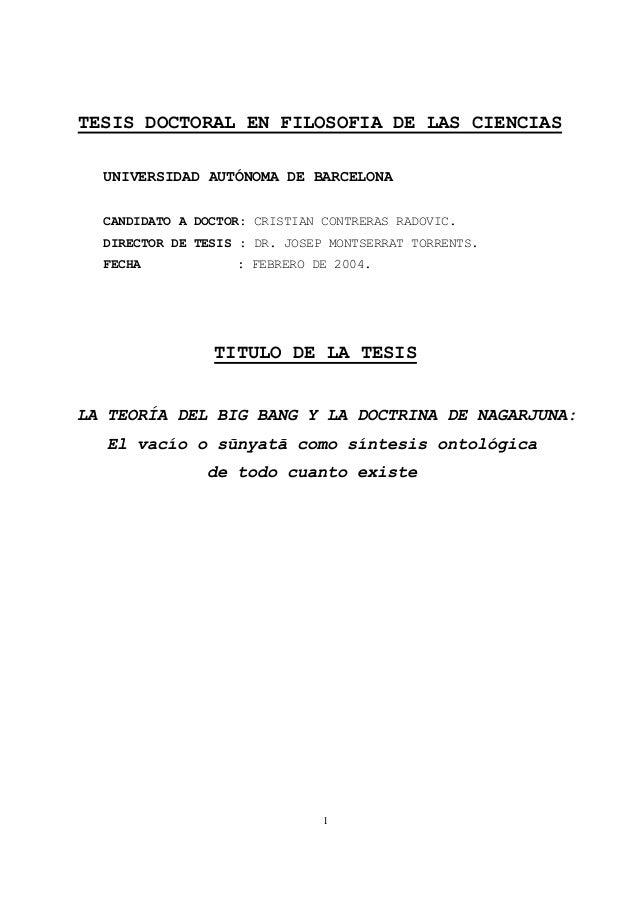 1 TESIS DOCTORAL EN FILOSOFIA DE LAS CIENCIAS UNIVERSIDAD AUTÓNOMA DE BARCELONA CANDIDATO A DOCTOR: CRISTIAN CONTRERAS RAD...