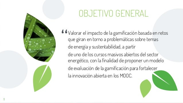 """"""" Valorar el impacto de la gamificación basada en retos que giran en torno a problemáticas sobre temas de energía y susten..."""