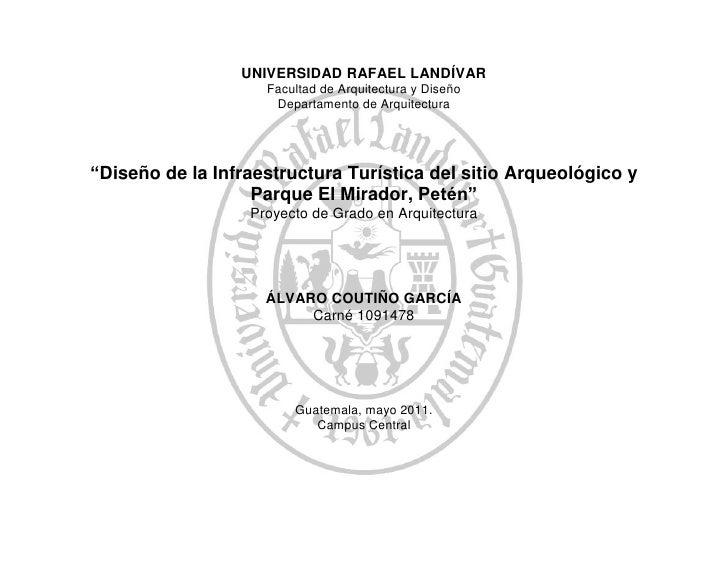 UNIVERSIDAD RAFAEL LANDÍVAR                    Facultad de Arquitectura y Diseño                     Departamento de Arqui...