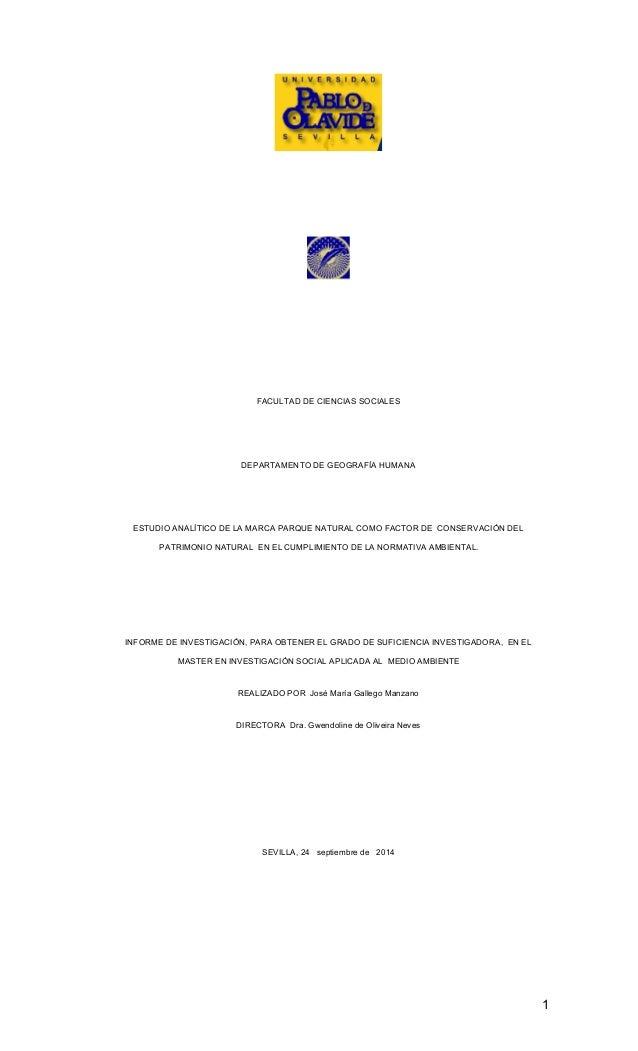 1 FACULTAD DE CIENCIAS SOCIALES DEPARTAMENTO DE GEOGRAFÍA HUMANA ESTUDIO ANALÍTICO DE LA MARCA PARQUE NATURAL COMO FACTOR ...