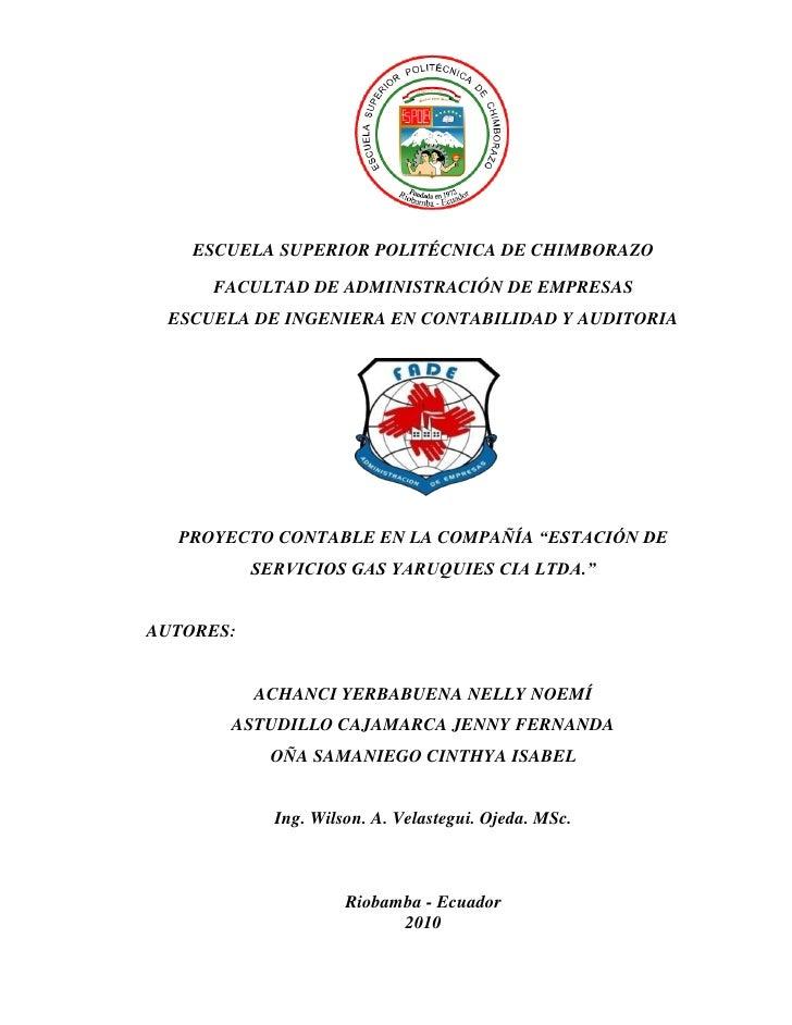 ESCUELA SUPERIOR POLITÉCNICA DE CHIMBORAZO     FACULTAD DE ADMINISTRACIÓN DE EMPRESAS ESCUELA DE INGENIERA EN CONTABILIDAD...