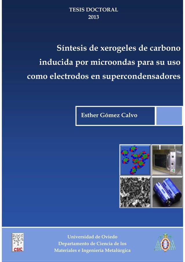 Universidad de Oviedo Departamento de Ciencia de los Materiales e Ingeniería Metalúrgica TESIS DOCTORAL 2013 Síntesis de x...