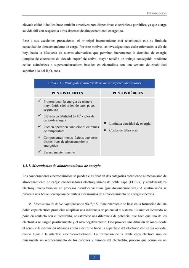 INTRODUCCIÓN 13 Apoyo energético: Consiste en emplear los supercondensadores como apoyo a la red eléctrica para compensar ...