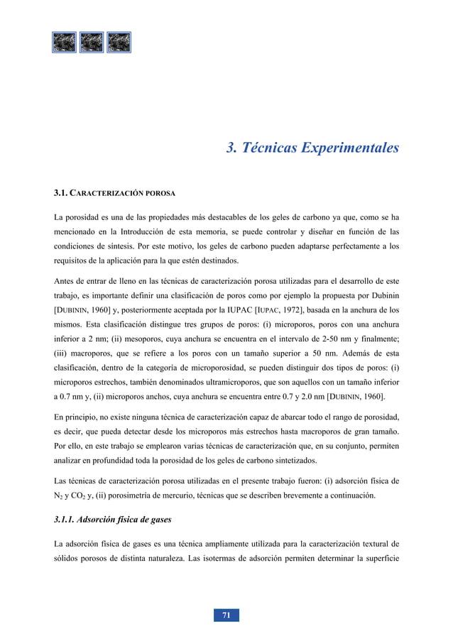TÉCNICAS EXPERIMENTALES 81 -250 -150 -50 50 150 250 350 -0.2 0.2 0.6 1.0 1.4 Potencial (V) I(mAg-1 ) Figura 3.6. Voltamogr...