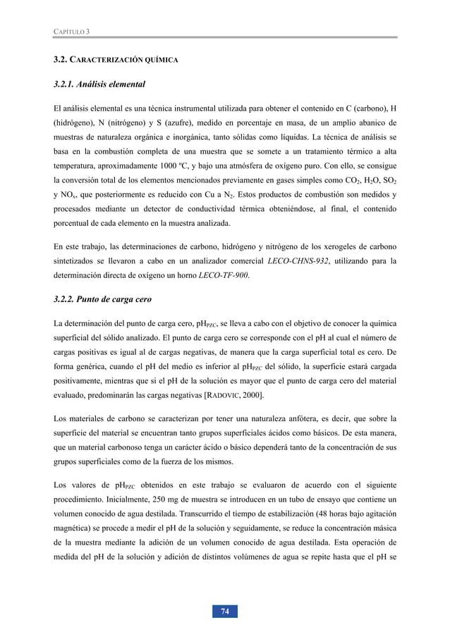 85 4. Xerogeles de Carbono y Microondas 4.1. SÍNTESIS DE XEROGELES DE CARBONO ASISTIDA CON MICROONDAS La utilización a esc...