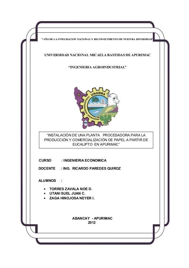 """""""AÑO DE LA INTEGRACION NACIONAL Y RECONOCIMIENTO DE NUESTRA DIVERSIDAD""""  UNIVERSIDAD NACIONAL MICAELA BASTIDAS DE APURIMAC..."""