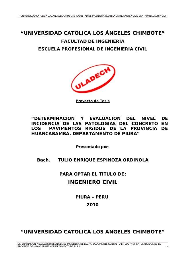 """""""UNIVERSIDAD CATOLICA LOS ÁNGELES CHIMBOTE FACULTAD DE INGENIERIA ESCUELA DE INGENIERIA CIVIL CENTRO ULADECH PIURA """"UNIVER..."""