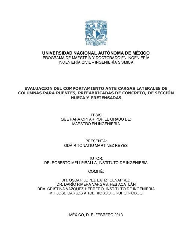 UNIVERSIDAD NACIONAL AUTÓNOMA DE MÉXICO PROGRAMA DE MAESTRÍA Y DOCTORADO EN INGENIERÍA INGENIERÍA CIVIL – INGENIERÍA SÍSMI...