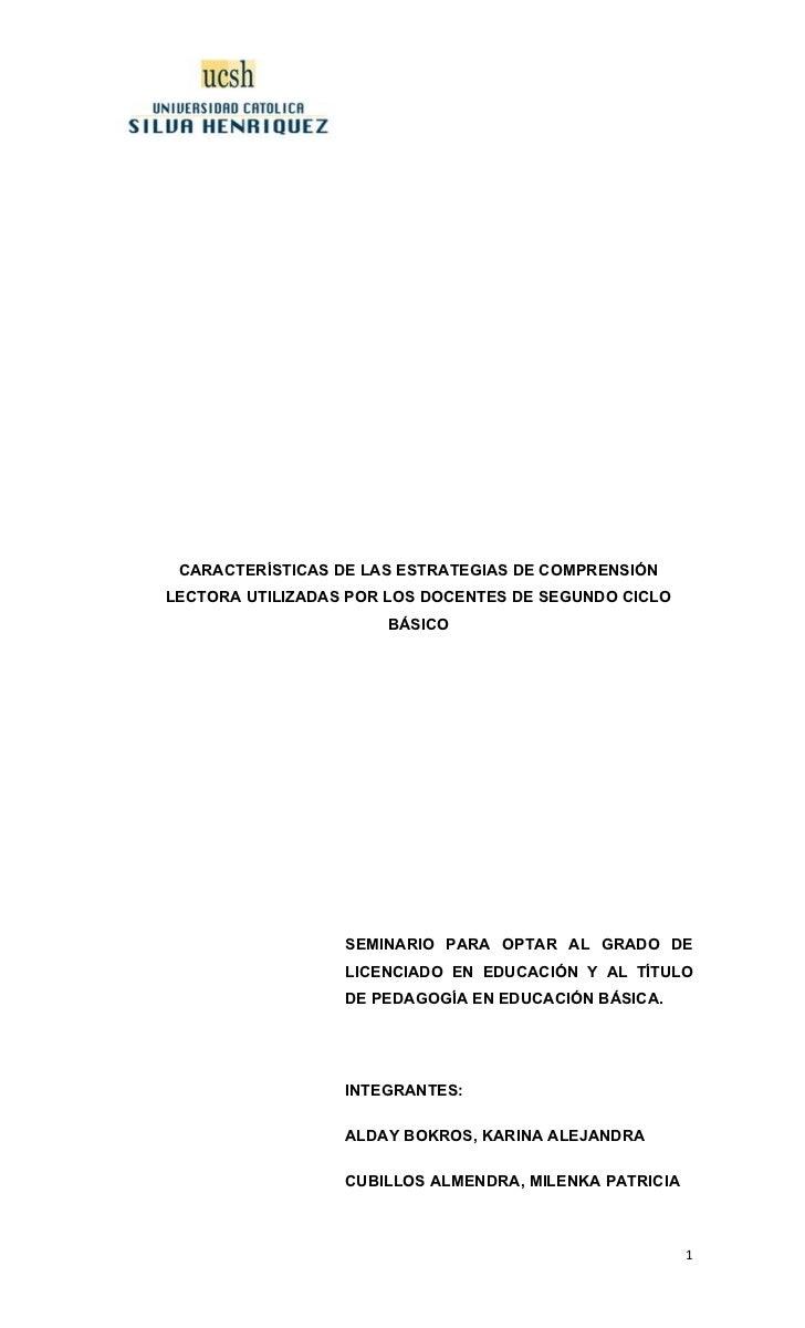 Tesis pregrado  CARACTERÍSTICAS DE LAS ESTRATEGIAS DE COMPRENSIÓN LECTORA UTILIZADAS POR LOS DOCENTES DE SEGUNDO CICLO BÁS...
