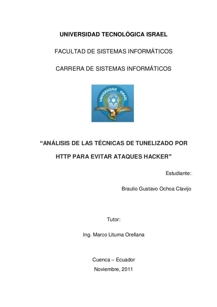 """UNIVERSIDAD TECNOLÓGICA ISRAEL    FACULTAD DE SISTEMAS INFORMÁTICOS    CARRERA DE SISTEMAS INFORMÁTICOS""""ANÁLISIS DE LAS TÉ..."""