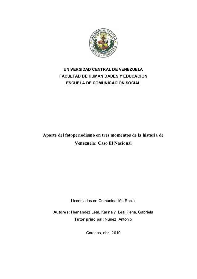 UNIVERSIDAD CENTRAL DE VENEZUELA        FACULTAD DE HUMANIDADES Y EDUCACIÓN           ESCUELA DE COMUNICACIÓN SOCIALAporte...