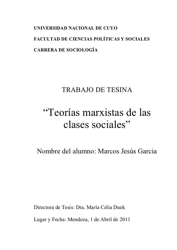 UNIVERSIDAD NACIONAL DE CUYOFACULTAD DE CIENCIAS POLÍTICAS Y SOCIALESCARRERA DE SOCIOLOGÍA            TRABAJO DE TESINA   ...