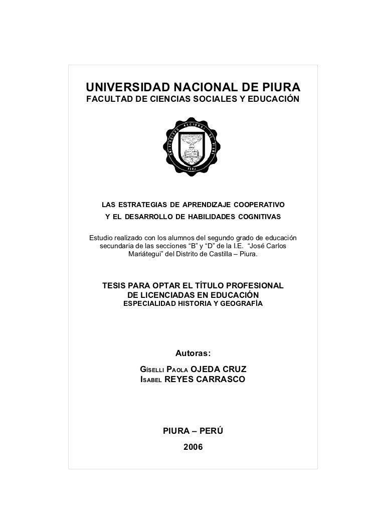 UNIVERSIDAD NACIONAL DE PIURA FACULTAD DE CIENCIAS SOCIALES Y EDUCACIÓN        LAS ESTRATEGIAS DE APRENDIZAJE COOPERATIVO ...