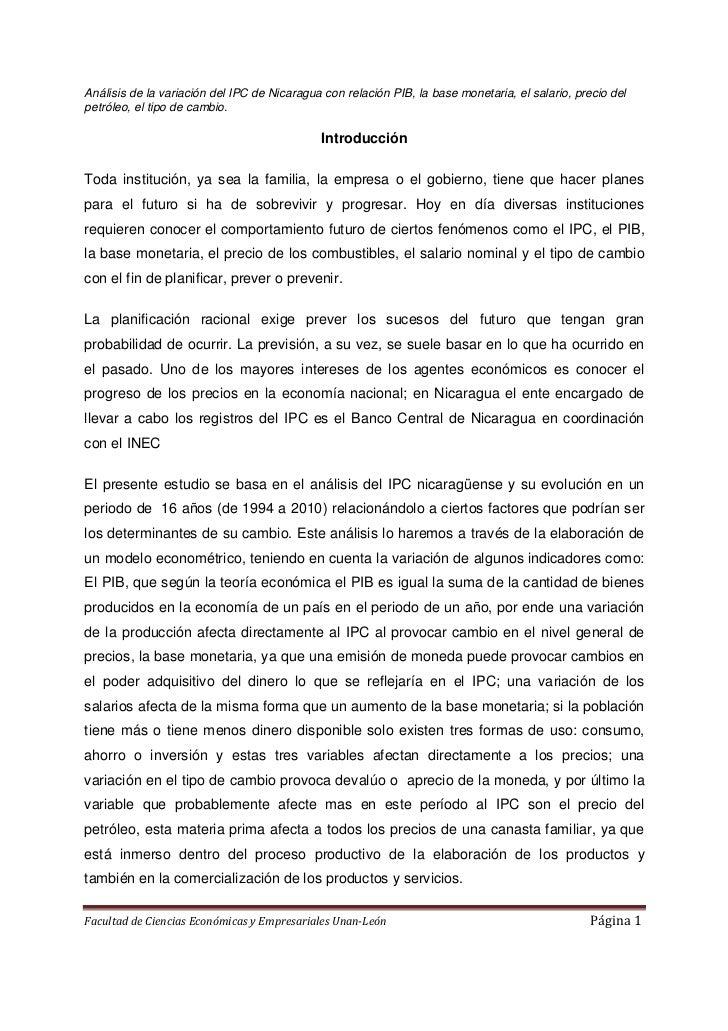 Análisis de la variación del IPC de Nicaragua con relación PIB, la base monetaria, el salario, precio delpetróleo, el tipo...