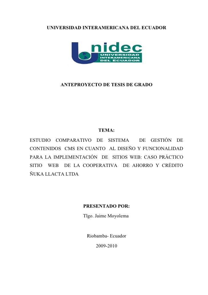 UNIVERSIDAD INTERAMERICANA DEL ECUADOR              ANTEPROYECTO DE TESIS DE GRADO                           TEMA:ESTUDIO ...