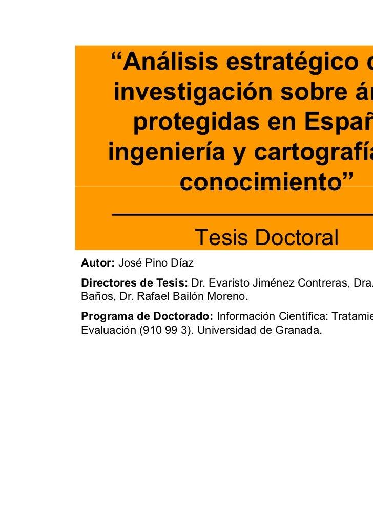 """""""Análisis estratégico de la      investigación sobre áreas        protegidas en España:     ingeniería y cartografía del  ..."""