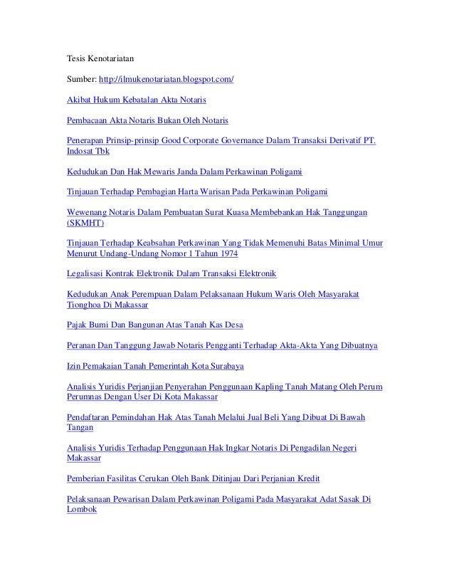Tesis KenotariatanSumber: http://ilmukenotariatan.blogspot.com/Akibat Hukum Kebatalan Akta NotarisPembacaan Akta Notaris B...