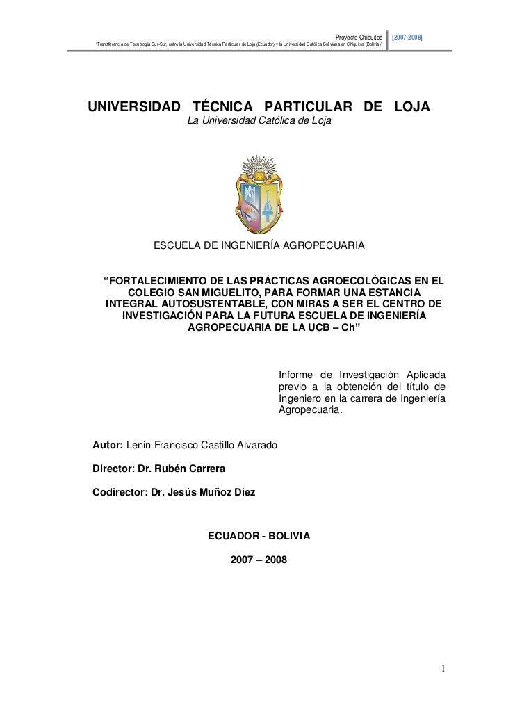 """Proyecto Chiquitos           [2007-2008]""""Transferencia de Tecnología Sur-Sur, entre la Universidad Técnica Particular de L..."""