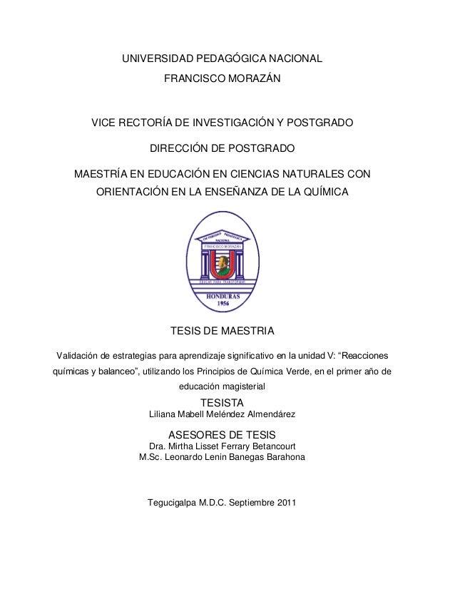 0 UNIVERSIDAD PEDAGÓGICA NACIONAL FRANCISCO MORAZÁN VICE RECTORÍA DE INVESTIGACIÓN Y POSTGRADO DIRECCIÓN DE POSTGRADO MAES...