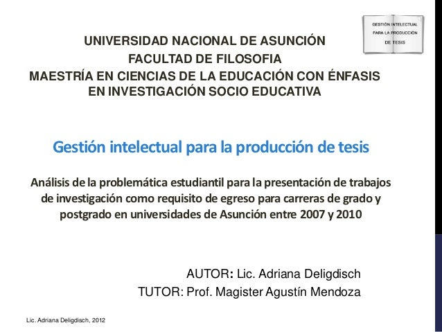 UNIVERSIDAD NACIONAL DE ASUNCIÓN               FACULTAD DE FILOSOFIA MAESTRÍA EN CIENCIAS DE LA EDUCACIÓN CON ÉNFASIS     ...