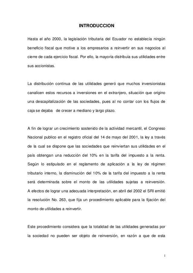 INTRODUCCIONHasta el año 2000, la legislación tributaria del Ecuador no establecía ningúnbeneficio fiscal que motive a los...