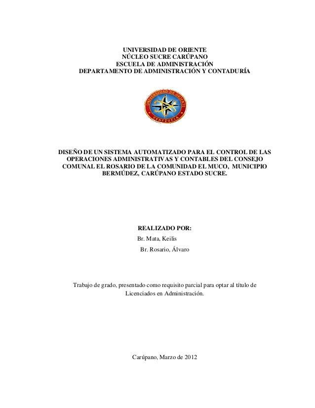 UNIVERSIDAD DE ORIENTE NÚCLEO SUCRE CARÚPANO ESCUELA DE ADMINISTRACIÓN DEPARTAMENTO DE ADMINISTRACIÓN Y CONTADURÍA DISEÑO ...