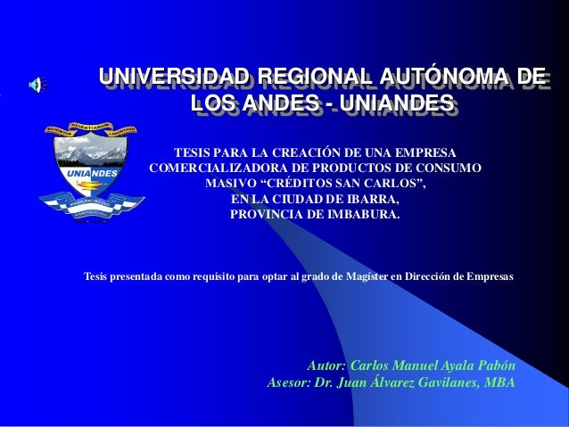UNIVERSIDAD REGIONAL AUTÓNOMA DE LOS ANDES - UNIANDES TESIS PARA LA CREACIÓN DE UNA EMPRESA COMERCIALIZADORA DE PRODUCTOS ...