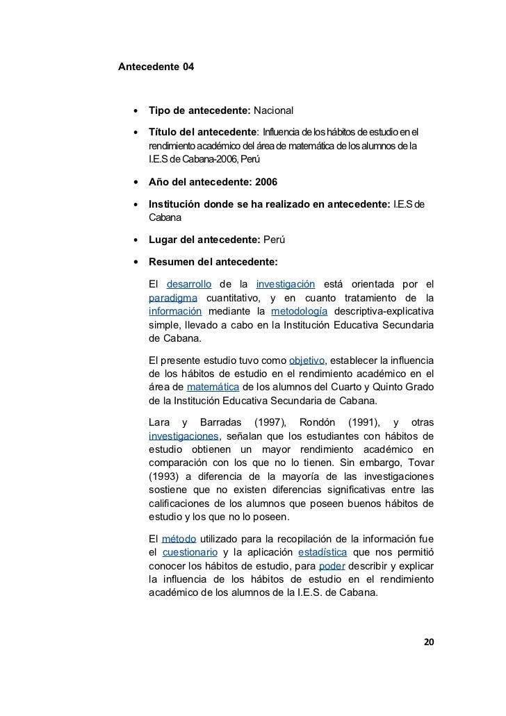Antecedente 04  •   Tipo de antecedente: Nacional  •   Título del antecedente: Influencia de los hábitos de estudio en el ...