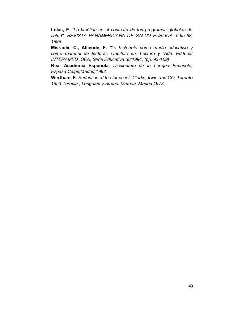 """Lolas, F. """"La bioética en el contexto de los programas globales desalud"""". REVISTA PANAMERICANA DE SALUD PÚBLICA. 6:65-68,1..."""