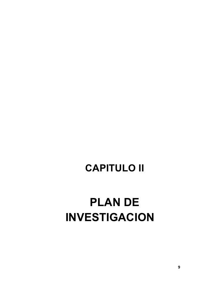 CAPITULO II    PLAN DEINVESTIGACION                9